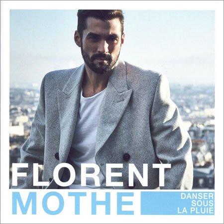 """Florent Mothe : chronique de l'album """"Danser sous la pluie"""""""