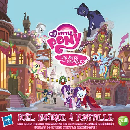 """Noël magique à Ponyville"" l'album de My Little Pony"