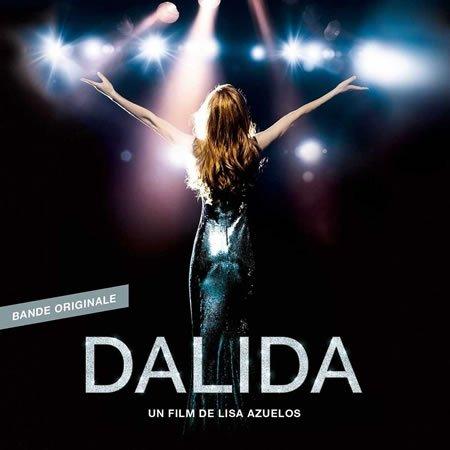"""La bande originale de """"Dalida"""", le film de Lisa Azuelos"""