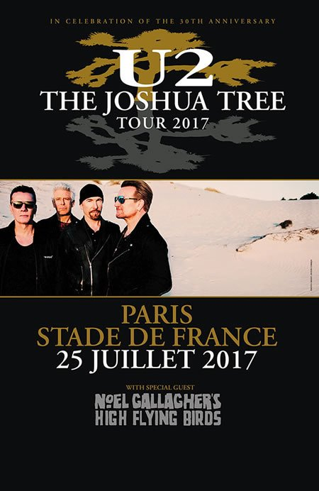 "U2 : ""The Joshua Tree Tour"" au Stade de France le 25 juillet 2017"
