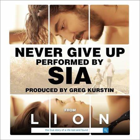 """Lyric vidéo de """"Never Give Up"""" par Sia extrait de la BO de """"Lion"""""""