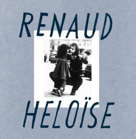 """""""Héloïse"""" le nouveau single de Renaud"""