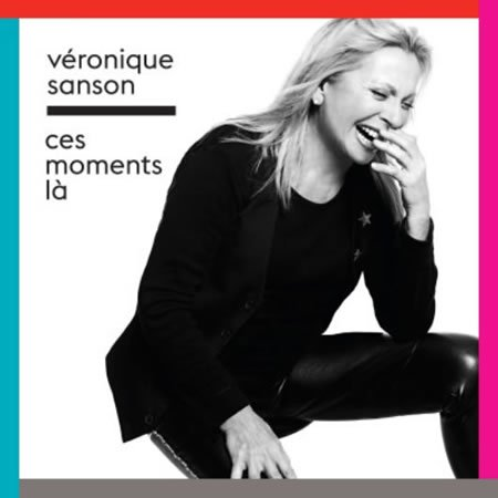 """Ces moments-là"" le nouveau single de Véronique Sanson"