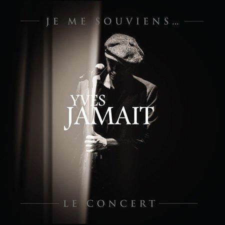"""Yves Jamait : album live """"Je Me Souviens... Le Concert"""""""