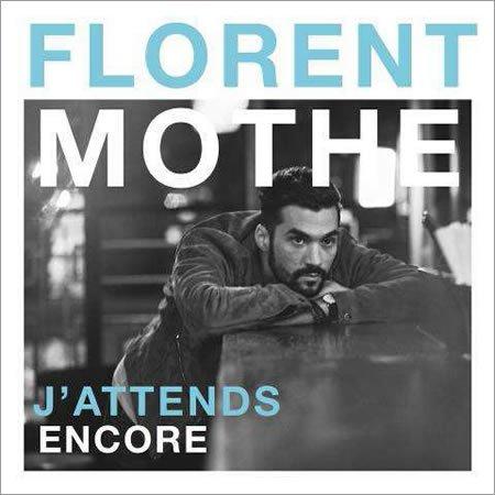 """Vidéo Live de """"J'attends encore"""" de Florent Mothe"""