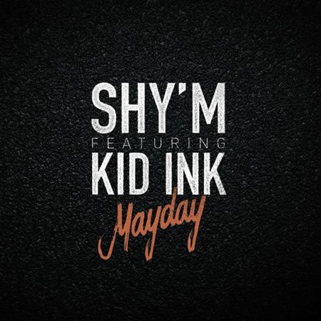 "Clip de ""MayDay"" le nouveau single de Shy'm feat Kid Ink"
