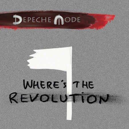 """""""Where's The Revolution"""" le nouveau single de Depeche Mode"""