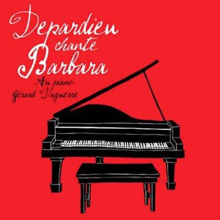 Sortie le 10 février de Depardieu chante Barbara