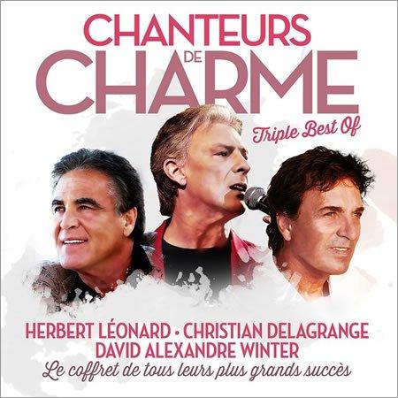 "Herbert Léonard, Christian Delagrange, David Alexandre Winter : Best of ""Chanteurs de Charme"""