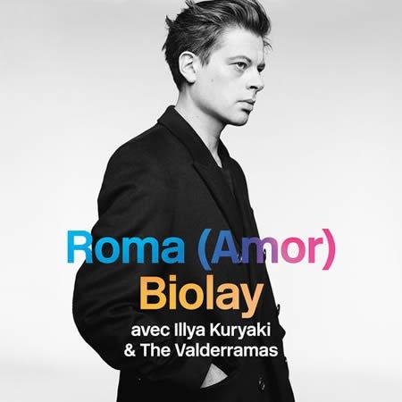 """""""Roma (Amor)"""" de Benjamin Biolay ft Illya Kuryaki & The Valderramas"""