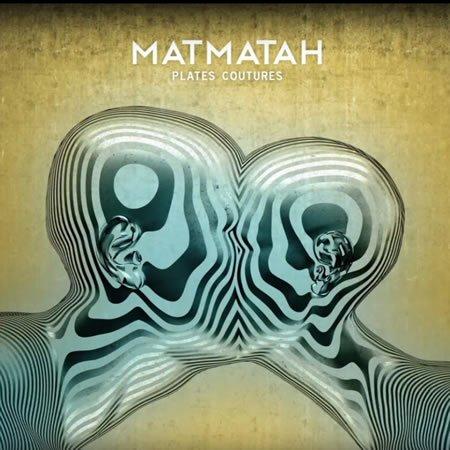 """Chronique de l'album """"Plates Coutures"""" de Matmatah"""