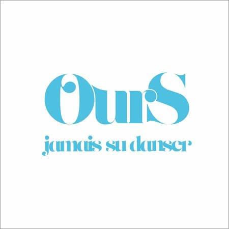 """""""Jamais su danser"""" le nouveau single de Ours"""