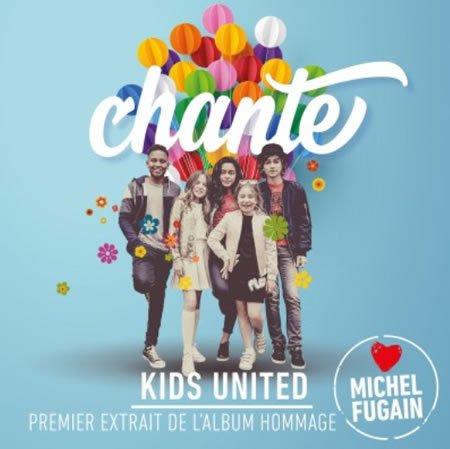 """""""Chante"""" par Kids United, premier extrait de l'album hommage à Michel Fugain"""