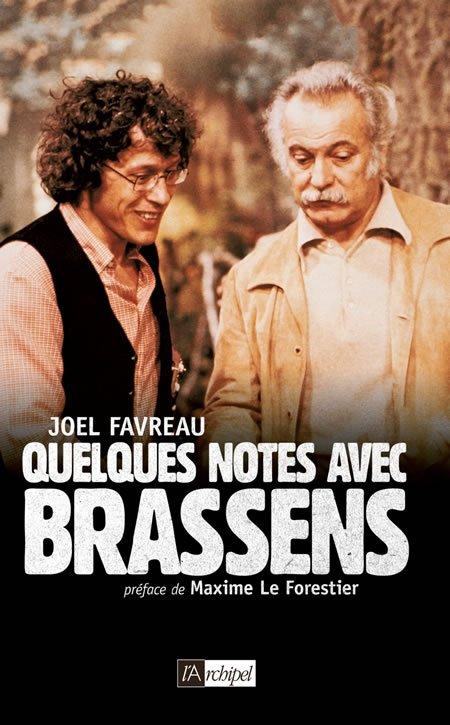 """Chronique du livre """"Quelques notes avec Brassens"""" de Joël Favreau"""