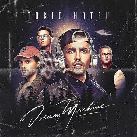 "Chronique de ""Dream Machine"" le nouvel album de Tokio Hotel"
