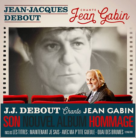 "Chronique de l'album ""Jean-Jacques Debout chante Jean Gabin"""
