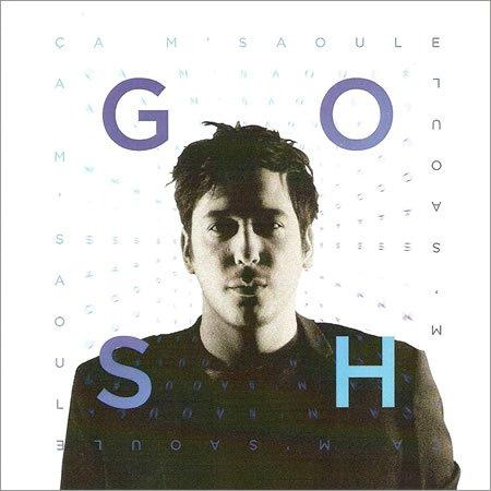 """Chronique de """"ça m'saoule"""" le premier EP de GOSH"""