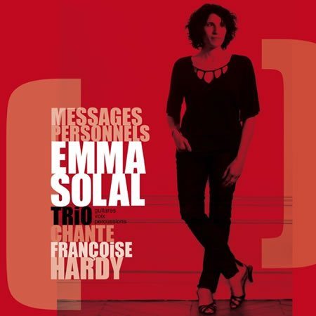 "Chronique de l'album ""Messages Personnels"" d'Emma Solal"