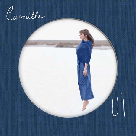 """Camille : sortie le 2 juin de son nouvel album intitulé """"Ouï"""""""