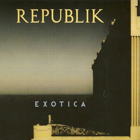 "Chronique de ""Exotica"" le nouvel album de Republik"