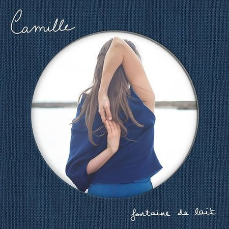 """Fontaine de lait"" le nouveau single de Camille"