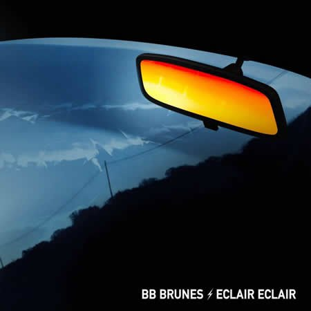"""Eclair Eclair"" le nouveau single de BB Brunes"
