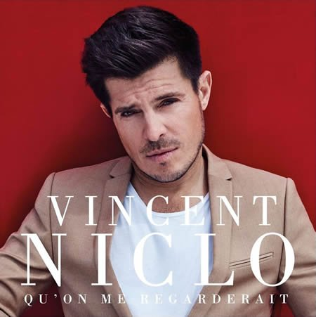"""""""Qu'on me regarderait"""" le nouveau single de Vincent Niclo"""
