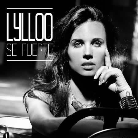 """""""Se fuerte"""" le nouveau single de Lylloo"""