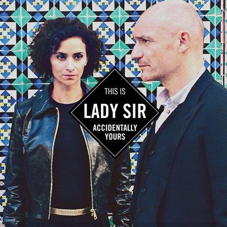 """Chronique de """"Accidentally Yours"""" le premier album de Lady Sir"""