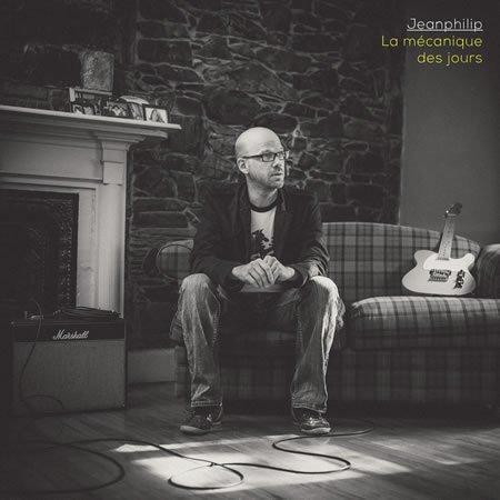 """Jeanphilip, """"La mécanique des Jours"""", son quatrième album à paraître"""