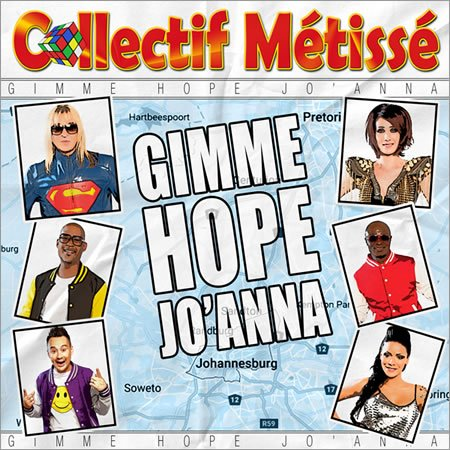 """Gimme Hope Jo'Anna"" le nouveau single du Collectif Métissé"