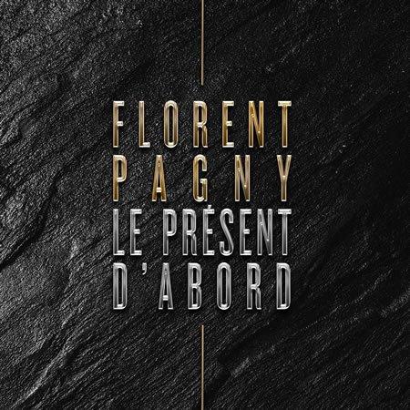 """Florent Pagny : """"Le présent d'abord"""", son nouveau single"""