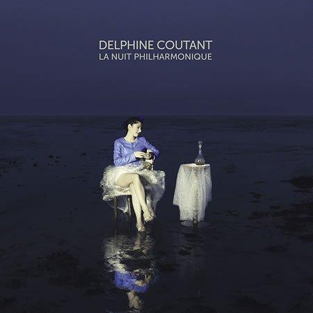 """Chronique de l'album """"La nuit philharmonique"""" de Delphine Coutant"""