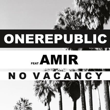 """No Vacancy"" le single évènement de OneRepublic featuring Amir"