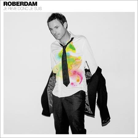 """Chronique de l'album """"Je rêve donc je suis"""" de Roberdam"""