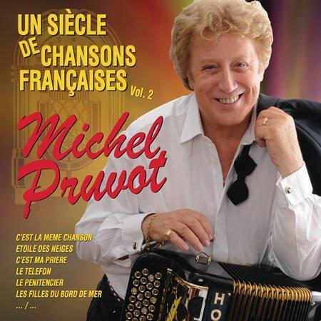 """Michel Pruvot, """"Un siècle de chansons françaises"""" volume 2"""