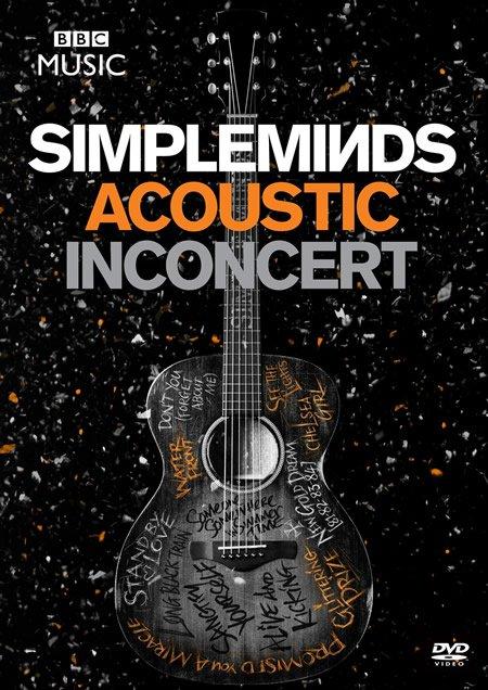 """Simple Minds : sortie de """"Acoustic in concert"""""""