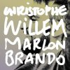"""Marlon Brando"" le nouveau single de Christophe Willem"