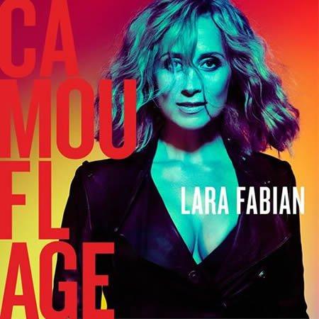 """Lara Fabian annonce la sortie de l'album """"Camouflage"""" et dévoile les dates de sa tournée"""