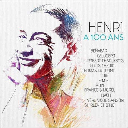 "Sortie le 13 octobre de l'album hommage ""Henri a 100 ans"""