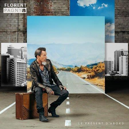 """Florent Pagny : Sortie de l'album """"Le présent d'abord"""""""
