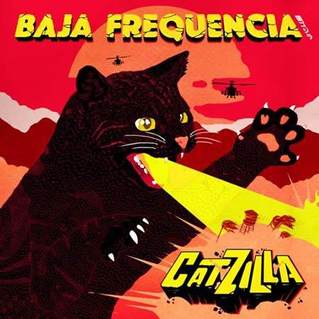 """Sortie du EP """"Catzilla"""" de Baja Frequencia"""