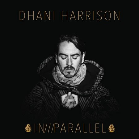 "Sortie de l'album ""In///Parallel"" de Dhani Harrison"