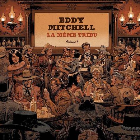 """Eddy Mitchell : chronique de l'album """"La même tribu"""""""