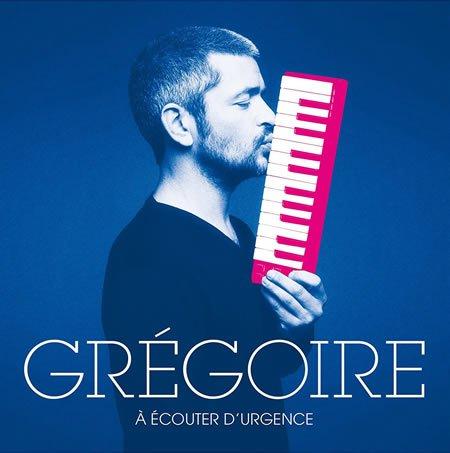 """Sortie de """"A écouter d'urgence"""" le nouvel album de Grégoire"""
