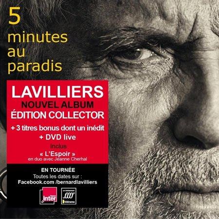 """Bernard Lavilliers : Sortie de l'édition collector de """"5 Minutes au Paradis"""""""