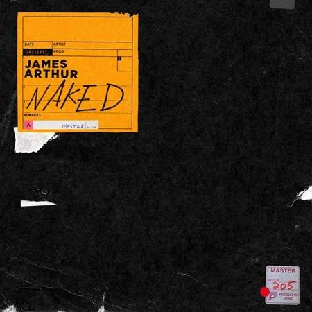 """""""Naked"""" le nouveau single de James Arthur"""