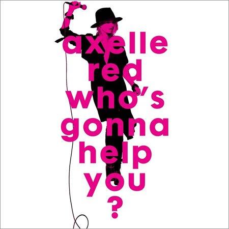 """Axelle Red dévoile le clip de son nouveau single, """"Who's gonna help you"""""""