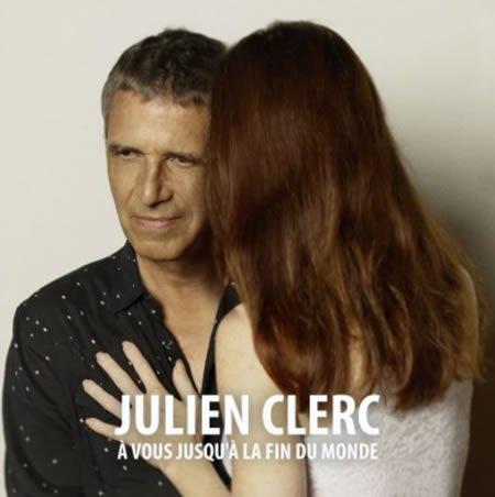 """Julien Clerc : clip du single """"A vous jusqu'à la fin du monde"""""""