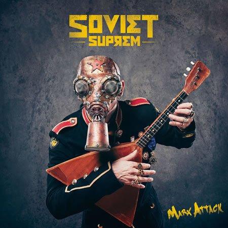 "Soviet Suprem : Nouvel album ""Marx Attack"""